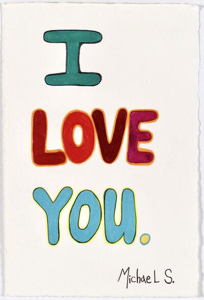 Michael Scoggins, 'COVID19/BLM DRAWING #27 (I LOVE YOU)', 2021