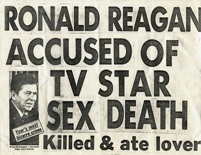 Keith Haring, 'Ronald Reagan Accused of TV Star Sex Death', 1980