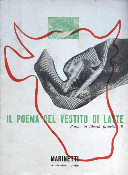 Filippo Tommaso Marinetti, 'Il poema del vestito di latte, a cura dell'Ufficio Propaganda SNIA Viscosa, Milano, Officina Grafica Esperia', 1937