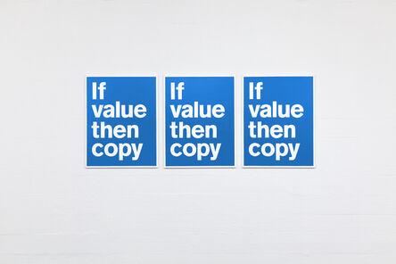 SUPERFLEX, 'If Value Then Copy', 2021