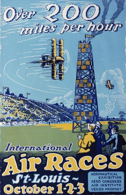 Carl Walter Liner, 'Over 200 Miles Per Hour. International Air Races St Louis October 1-2-3'