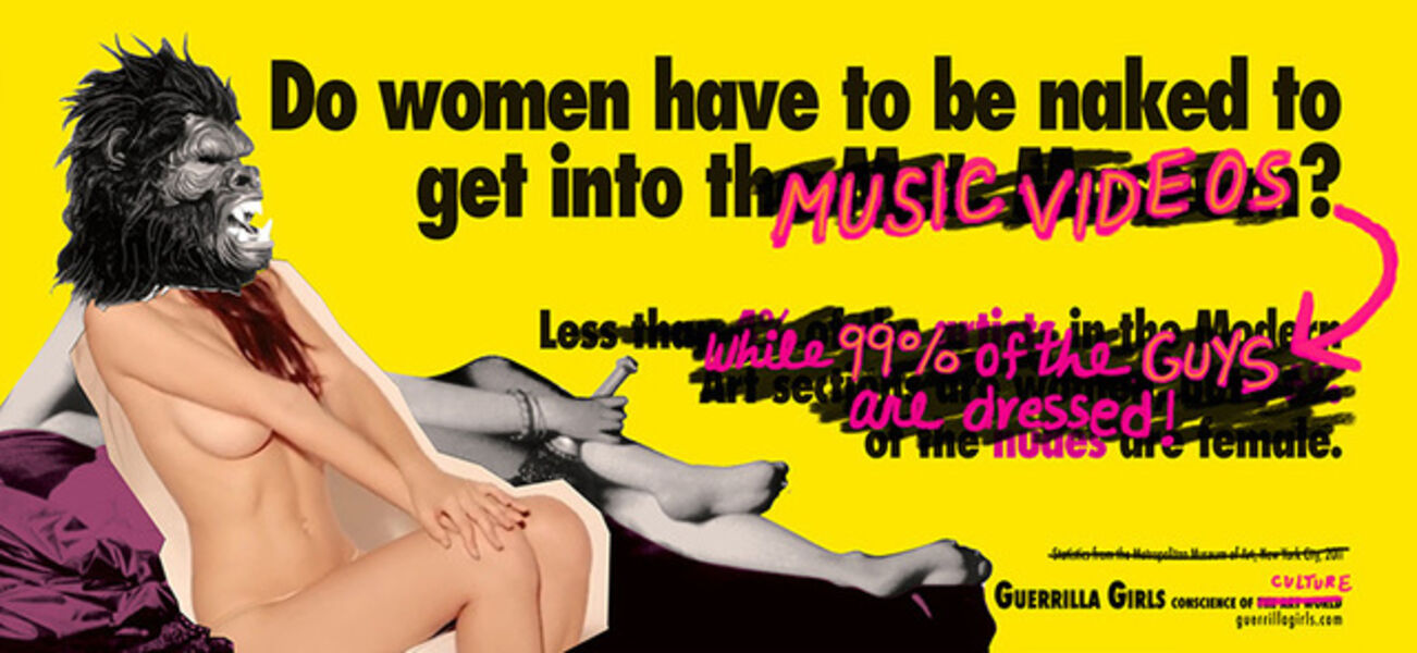 Guerrilla Girls, 'Do Women Have To Be Naked To Get Into Music Videos?', 2012