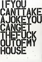 Christopher Wool, 'If You Can't Take A Joke', 1992