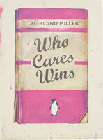 Harland Miller, 'Who Cares Wins, from Artists with Liberty: Save Our Human Rights Act', 2016