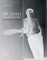 Pablo Picasso, 'Picasso, Life with Dora Maar, Love and War, 1935-1945 Rare Book', 2006