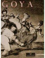 Francisco de Goya, 'Los Caprichos, Los Desastres de la Guerra, Los Disparates by Francisco Goya', 2001