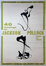 40 Drawings by Jackson Pollock, 1934-1956, Sidney Janis Gallery, New York