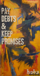Nic Rad, 'A Just Society (Pay Debts & Keep Promises)', 2016