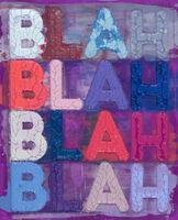 Mel Bochner, 'Blah, Blah, Blah', 2020