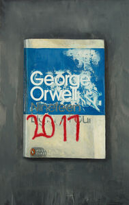 Don Pollack, 'George Orwell 2017', 2019