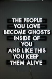 Robert Montgomery, 'People You Love', 2013