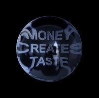 Jenny Holzer, 'Money Creates Taste from Truisms, 1977-79', 2004