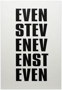Kay Rosen, 'Even Steven', 2017