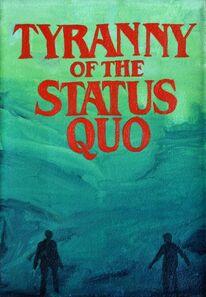 Mario Scorzelli, 'episodio 1 de la serie La tiranía del Statu Quo', 2015