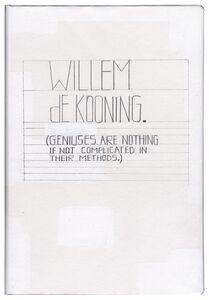 Deb Sokolow, 'Willem de Kooning. Geniuses are nothing if not complicated in their methods and motivations', 2015