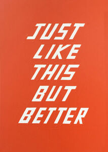 Scott Patt, 'Just Like This but Better', 2014