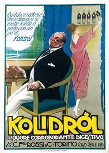 Abelardo Zucchi, 'KOLIDROL LIQUORE CORROBORANTE DIGESTIVO', ca 1922
