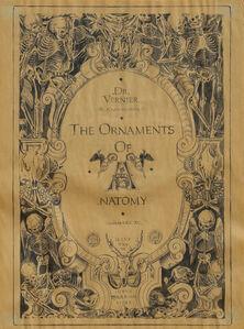 Robert Kusmirowski, 'The Ornaments of Anatomy', ca. 2000