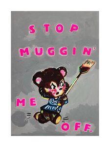 Magda Archer, 'Stop Mugging Me Off', 2019