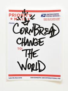 Cornbread, 'Postal Label Series: Change the World I', 2020