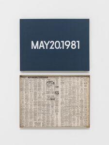 "On Kawara, 'MAY 20, 1981 ""Wednesday""', 1966–2013"