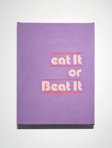Alexandra Rubinstein, 'Eat it or Beat it', 2015
