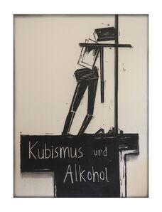 Jana Gunstheimer, 'Kubismus und Alkohol', 2018