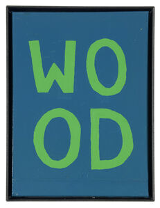 ART N MORE, 'WOOD (Four-letter words)', 2016