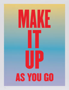 Susan O'Malley, 'Make It Up As You Go, from the series Advice from my 80 Year-Old-Self', 2015