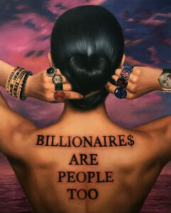 Marc Dennis, 'Billionaires Are People Too', 2019
