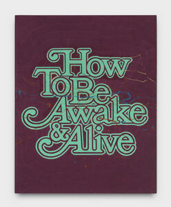 Andrew Brischler, 'How to Be Awake & Alive', 2018