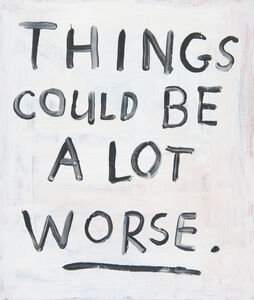 Jim Torok, 'Things Could Be a lot Worse', 2012