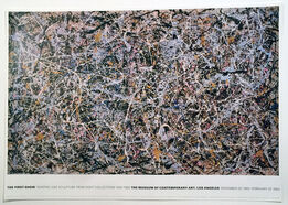 Jackson Pollock, THE FIRST SHOW PAINTING AND SCULPTURE FROM EIGHT COLLECTIONS 1940 -1980, THE MUSEUM OF CONTEMPORARY ART, LOS ANGELES,  MOCA, NOVEMBER 20, 1983 - FEBRUARY 19, 1984