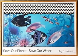 Roy Lichtenstein, Save Our Planet Save Our Water