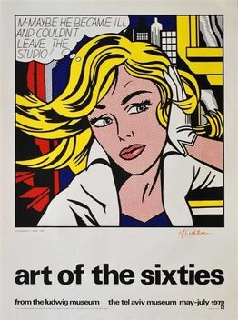 Roy Lichtenstein, Art of the Sixties, from the Ludwig Museum, the Tel Aviv Museum, May to July 1979, (Un-signed Poster
