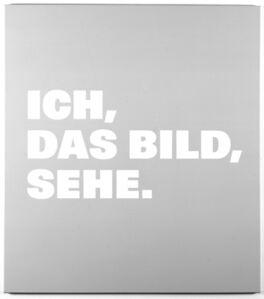 Remy Zaugg, 'Neue Bilder 48a, Ich,/das Bild,/sehe.', 1998