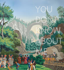 Nathan Coley, 'You Don't Know About Me', 2019