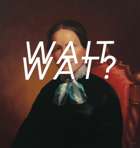 Shawn Huckins, 'Julia Dodd: Wait What?, ', 2016