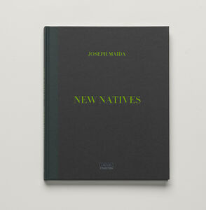 Joseph Maida, 'New Natives', 2015