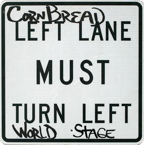 Cornbread, 'Must Turn Left World Stage', 2019