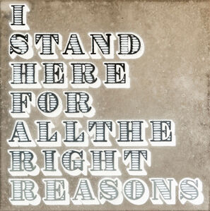 Ben Eine, 'I Stand Here For All The Right Reasons (Concrete)', 2018
