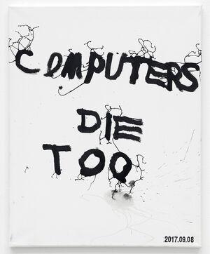 COMPUTERS DIE TOO