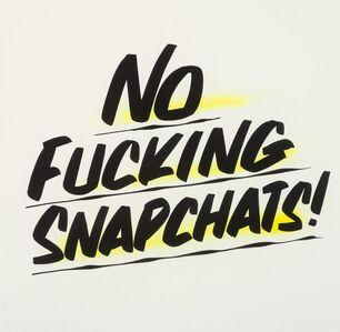 Baron Von Fancy, 'No Fucking Snapchats'