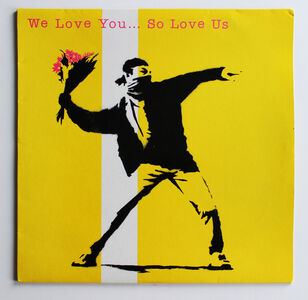 Banksy, 'We Love You So Love Us', 2000