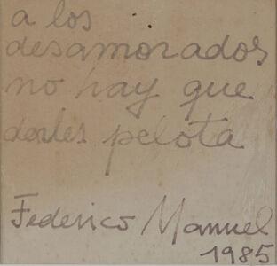 Federico Manuel Peralta Ramos, 'A los desamorados no hay que darles pelota', 1985