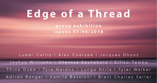 Edge of a Thread, installation view