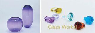 GLASS WORKS!, installation view