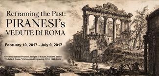 Reframing the Past: Piranesi's Vedute di Roma, installation view