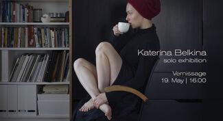 KATERINA BELKINA, installation view