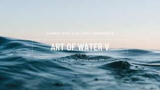 Art of Water V, installation view